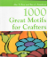 1000 GREAT MOTIFS FOR CRAFTERS by Alan D Gear and Barry L Freestone (SKU: FLB008)