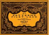 PATTERNS for FILET LACE - Book No. 06