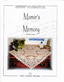 MAMIE'S MEMORY - Filet Lace Pattern