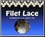 BEST INSTRUCTION BOOK to LEARN FILET LACE